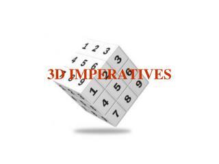 3D IMPERATIVES