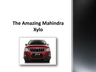The Amazing Mahindra Xylo