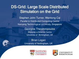 DS-Grid: Large Scale Distributed Simulation on the Grid