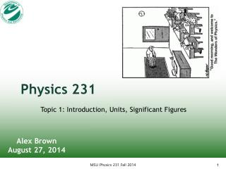 Physics 231