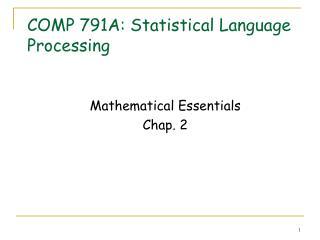 COMP 791A: Statistical Language Processing