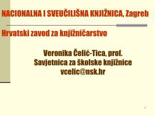 NACIONALNA I SVEUČILIŠNA KNJIŽNICA, Zagreb  Hrvatski zavod za knjižničarstvo