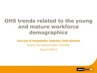 OHS trends related to the young and mature workforce demographics