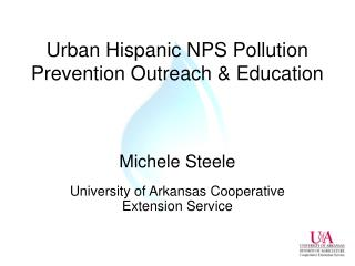 Urban Hispanic NPS Pollution Prevention Outreach & Education