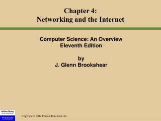 Chapter 4: Networking and the Internet