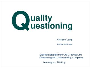 Materials adapted from QUILT curriculum: