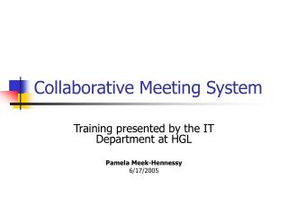 Collaborative Meeting System