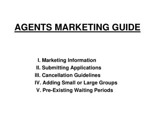 AGENTS MARKETING GUIDE