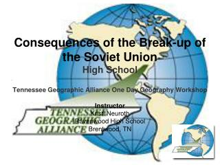 Consequences of the Break-up of the Soviet Union High School