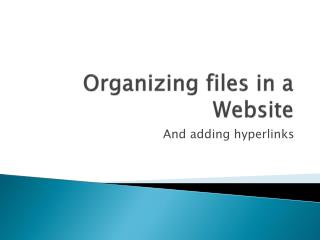 Organizing files in a Website
