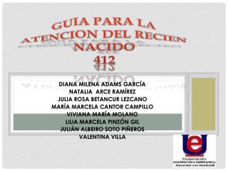 GUIA PARA LA ATENCION DEL RECIEN NACIDO 412