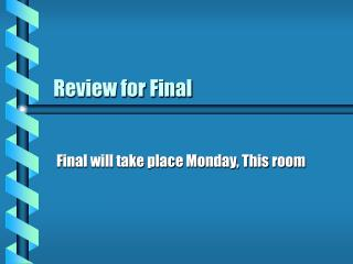 Review for Final