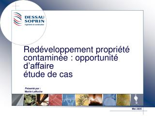 Red veloppement propri t  contamin e : opportunit  d affaire  tude de cas