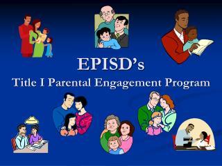 EPISD's Title I Parental Engagement Program