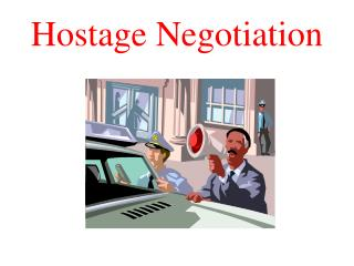 Hostage Negotiation