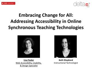 Embracing Change for All: Addressing Accessibility in Online Synchronous Teaching Technologies