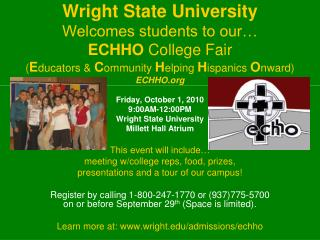 Friday, October 1, 2010 9:00AM-12:00PM Wright State University Millett Hall Atrium