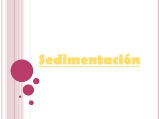 Sedimentaci n