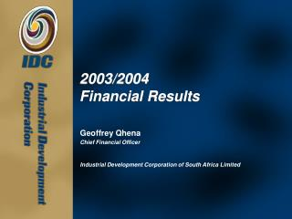 2003/2004 Financial Results