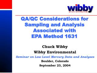 QA/QC Considerations for Sampling and Analysis Associated with  EPA Method 1631
