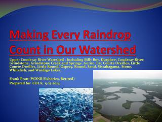 Making Every Raindrop Count in Our Watershed