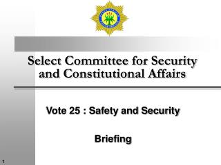 Select Committee for Security and Constitutional Affairs