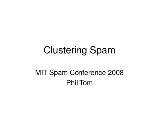 Clustering Spam