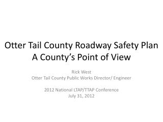 Otter Tail County Roadway Safety Plan A County's Point of View