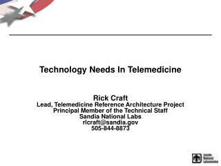 Technology Needs In Telemedicine