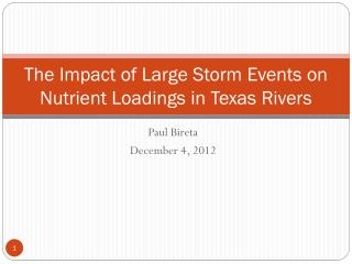 The Impact of Large Storm Events on Nutrient Loadings in Texas Rivers
