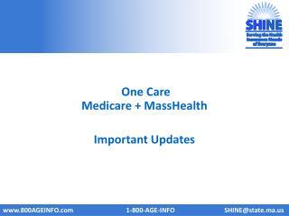 One Care  Medicare +  MassHealth Important Updates