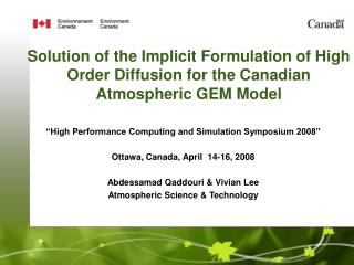 """High Performance Computing and Simulation Symposium 2008"" Ottawa, Canada, April  14-16, 2008"