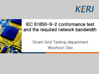 IEC 61850-9-2 conformance test and the required network bandwidth