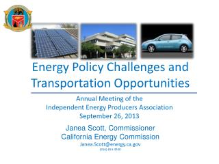 Energy Policy Challenges and Transportation Opportunities