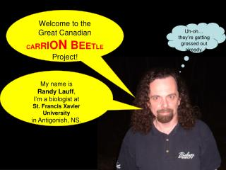 Welcome to the Great Canadian C A R R I O N  B E E T L E Project!