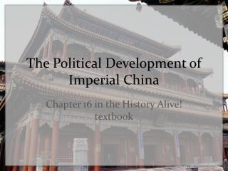The Political Development of Imperial China
