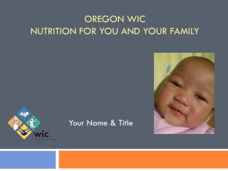 Oregon WIC Nutrition for You and Your Family