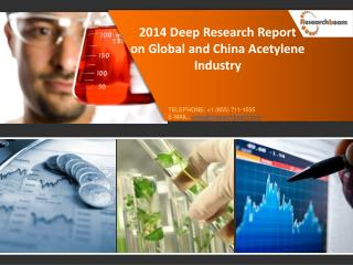 Global and China Acetylene Industry Market Size 2014