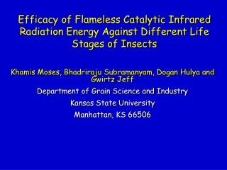 Efficacy of Flameless Catalytic Infrared Radiation Energy Against Different Life Stages of Insects