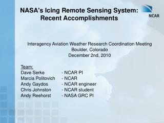 NASAs Icing Remote Sensing System: Recent Accomplishments