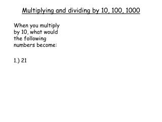 Multiplying and dividing by 10, 100, 1000