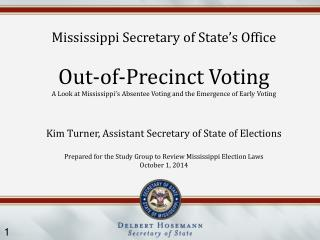 Mississippi Secretary of State's Office Out-of-Precinct Voting