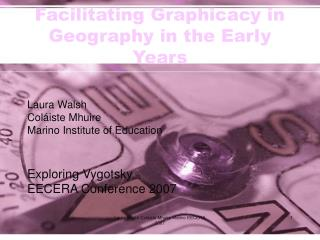 Facilitating Graphicacy in Geography in the Early Years