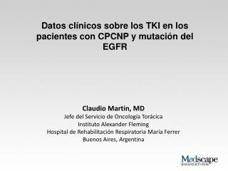 Datos clínicos sobre los TKI en los pacientes con CPCNP y mutación del EGFR