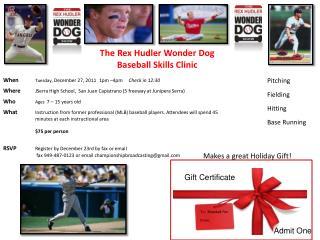 The Rex Hudler Wonder Dog Baseball Skills Clinic