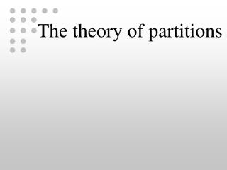 The theory of partitions