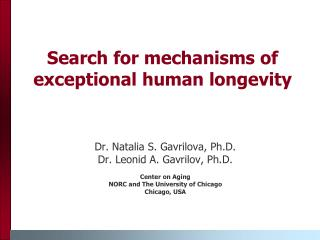 Search for mechanisms of exceptional human longevity