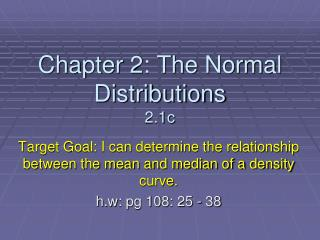 Chapter 2: The Normal Distributions 2.1c