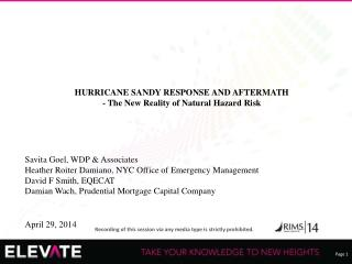HURRICANE SANDY RESPONSE AND AFTERMATH - The New Reality of Natural Hazard Risk
