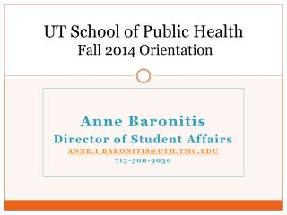 UT School of Public Health  Fall  2014 Orientation